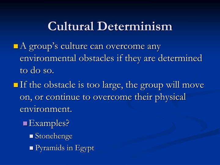 Cultural Determinism