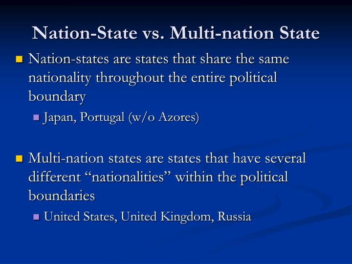 Nation-State vs. Multi-nation State