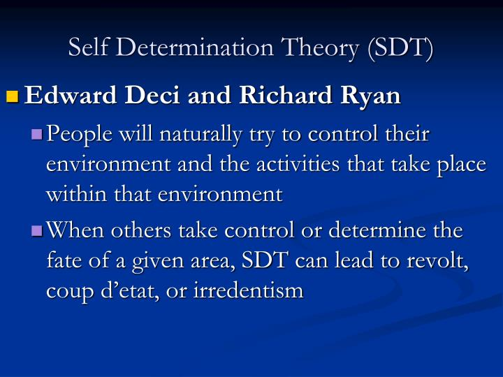Self Determination Theory (SDT)