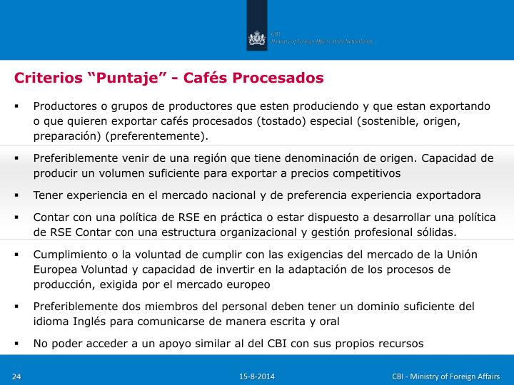 "Criterios ""Puntaje"" - Cafés Procesados"