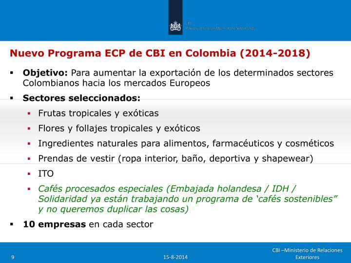 Nuevo Programa ECP de CBI en Colombia (2014-2018)