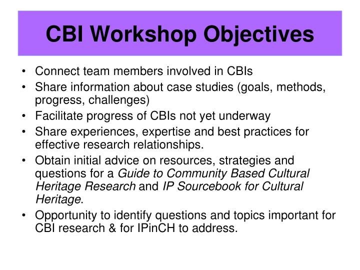 Cbi workshop objectives