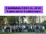 highlights cbi oct 2010 vancouver conference