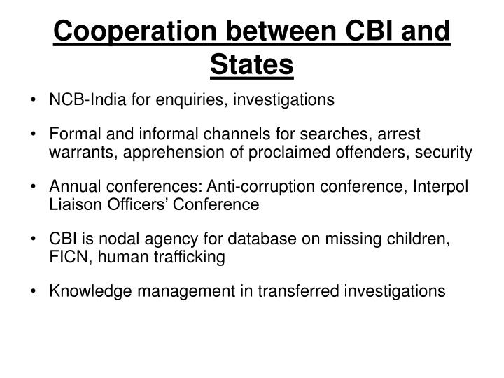 Cooperation between CBI and States