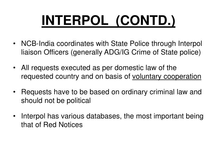 INTERPOL  (CONTD.)