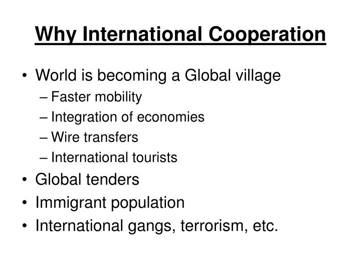 Why international cooperation
