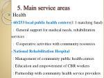 5 main service areas