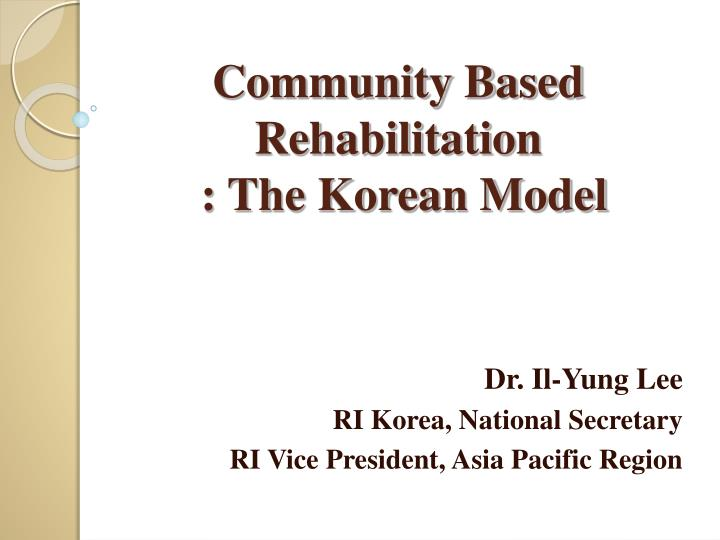 Community based rehabilitation the korean model