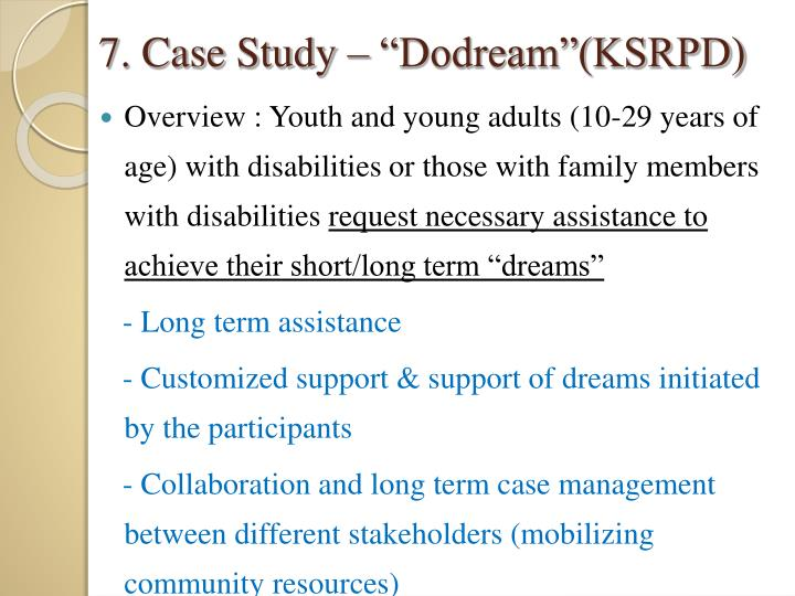 "7. Case Study – ""Dodream""(KSRPD)"