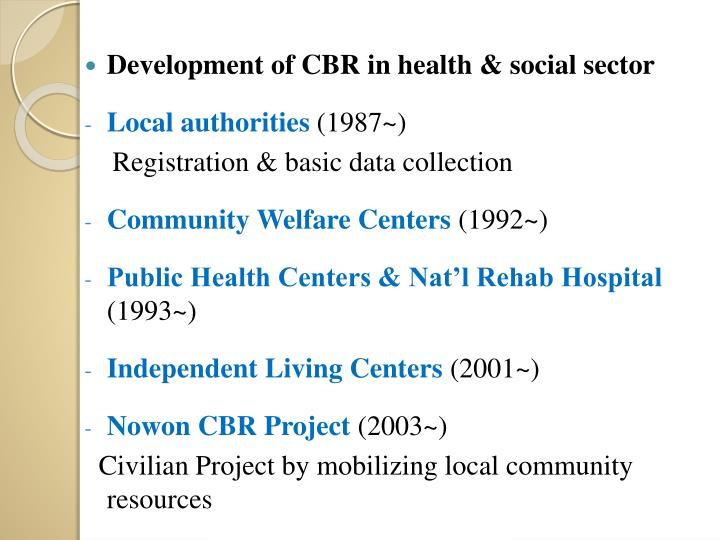 Development of CBR in health & social sector