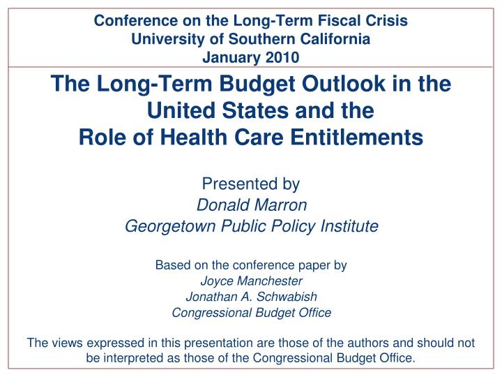 Conference on the Long-Term Fiscal Crisis
