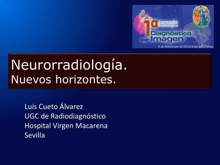 neurorradiolog a nuevos horizontes