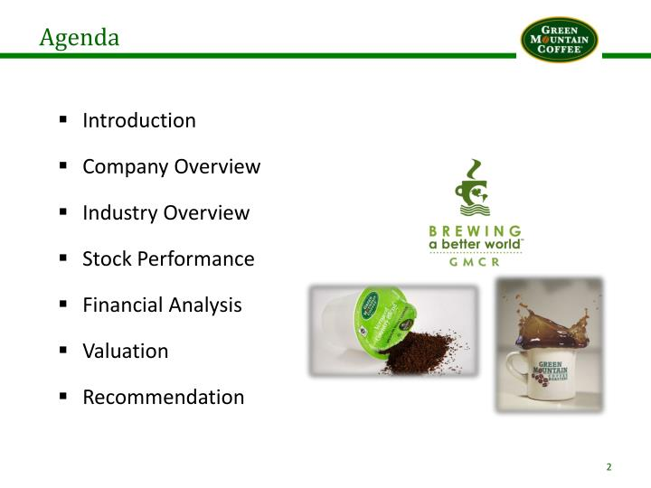 a profile overview of the company green mountain coffee roasters inc Keurig dr pepper, formerly keurig green mountain (2014–2018) and originally  green  its canadian business unit subsidiary operates as keurig canada inc   green mountain coffee roasters had its inception when entrepreneur bob stiller   world's leading sustainable stocks: experts' discussion capsule profiles.