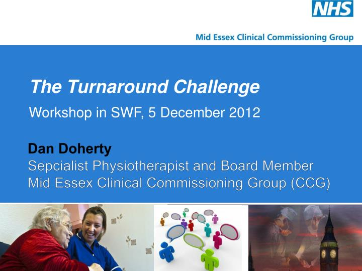 The turnaround challenge workshop in swf 5 december 2012