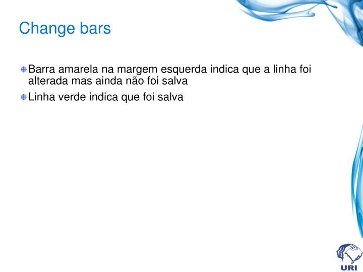 Change bars
