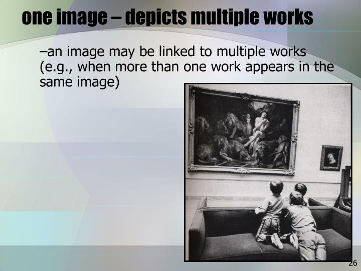 one image – depicts multiple works
