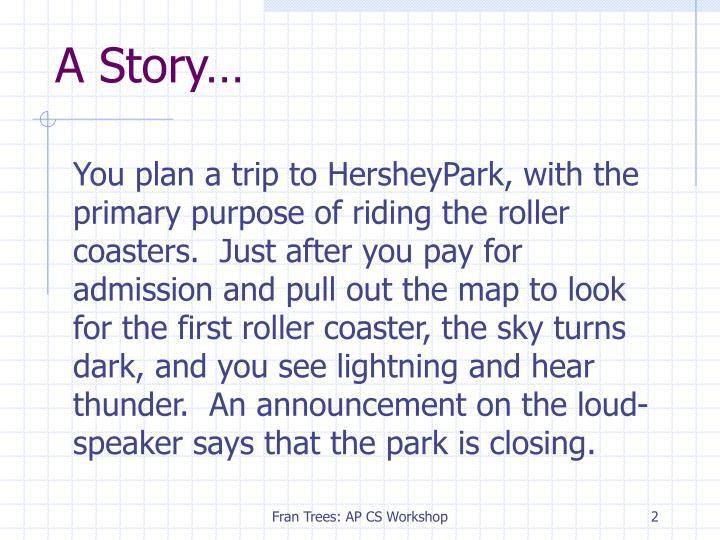 A Story…