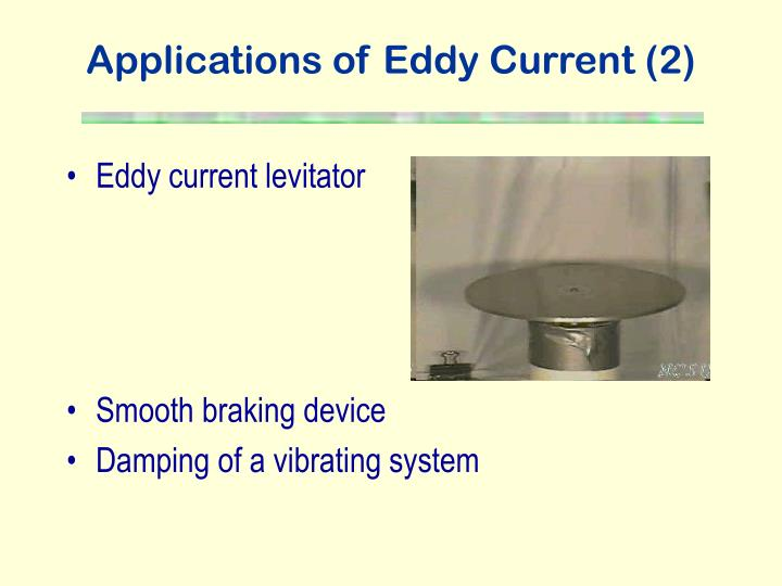 Applications of Eddy Current (2)