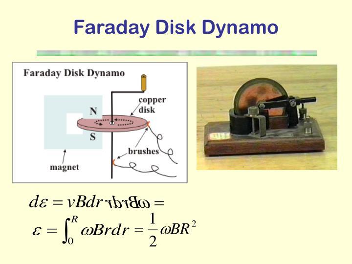 Faraday Disk Dynamo