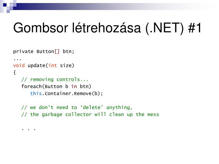 Gombsor létrehozása (.NET) #1