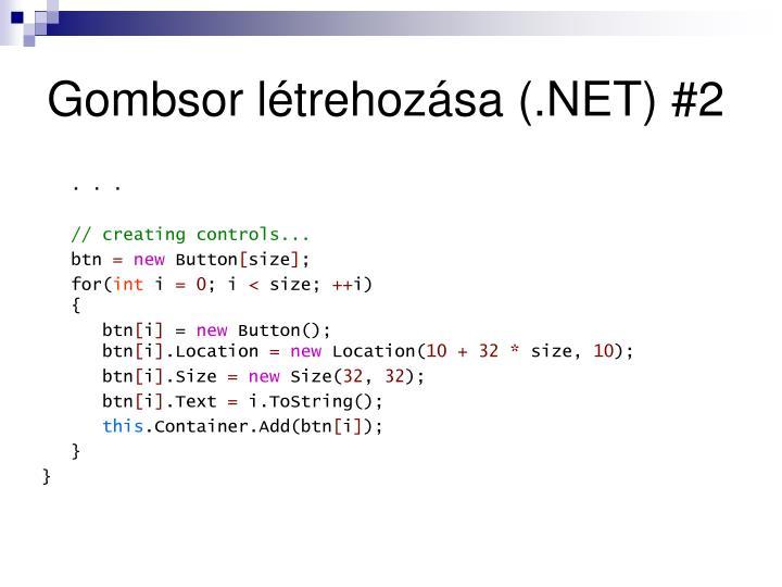 Gombsor létrehozása (.NET) #2