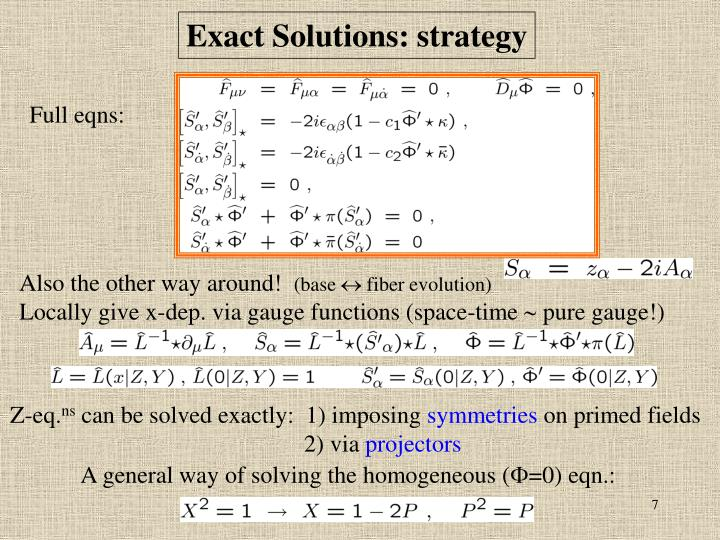 Exact Solutions: strategy