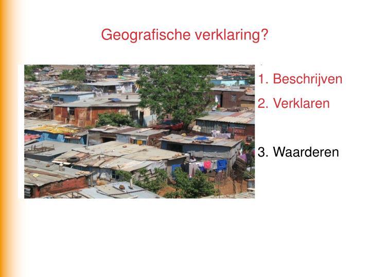 Geografische verklaring?