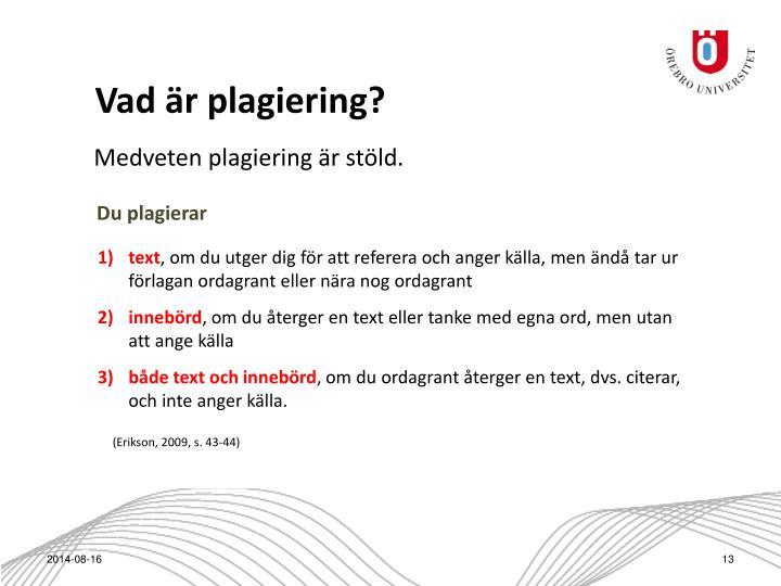 Vad är plagiering?