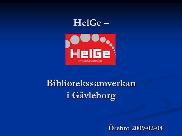 HelGe –