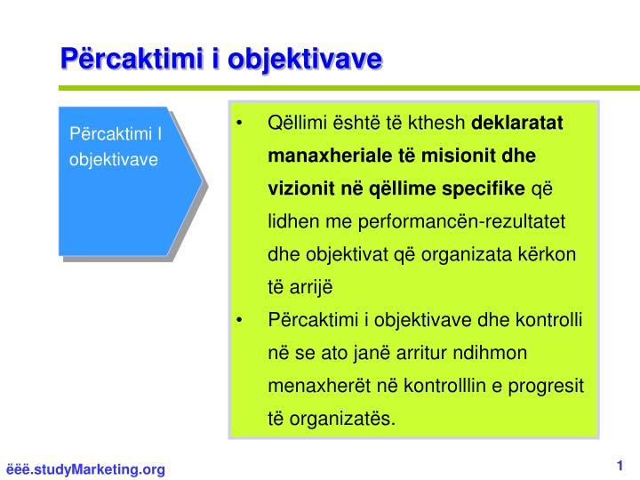 Përcaktimi i objektivave