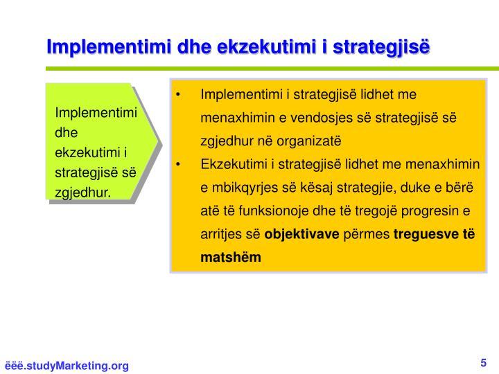 Implementimi dhe ekzekutimi i strategjisë