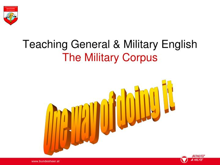 Teaching general military english the military corpus