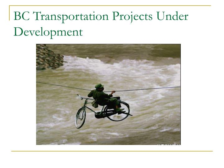 BC Transportation Projects Under Development