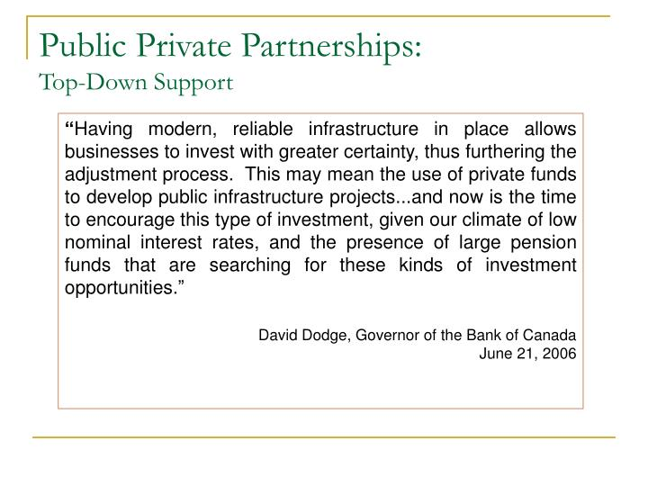 Public private partnerships top down support
