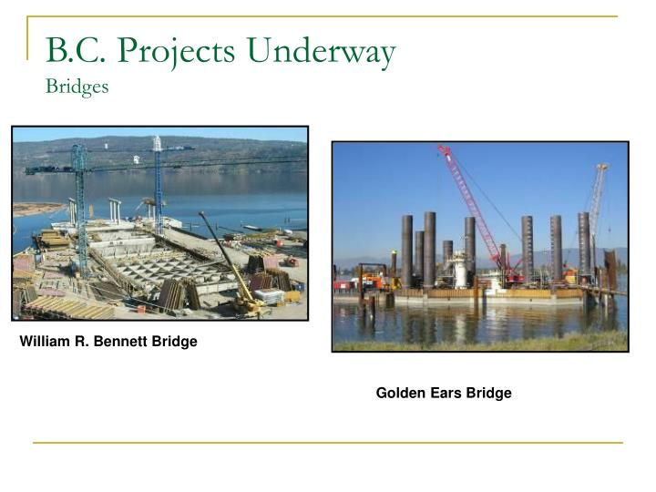 B.C. Projects Underway