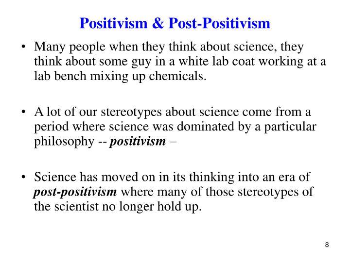 Positivism & Post-Positivism