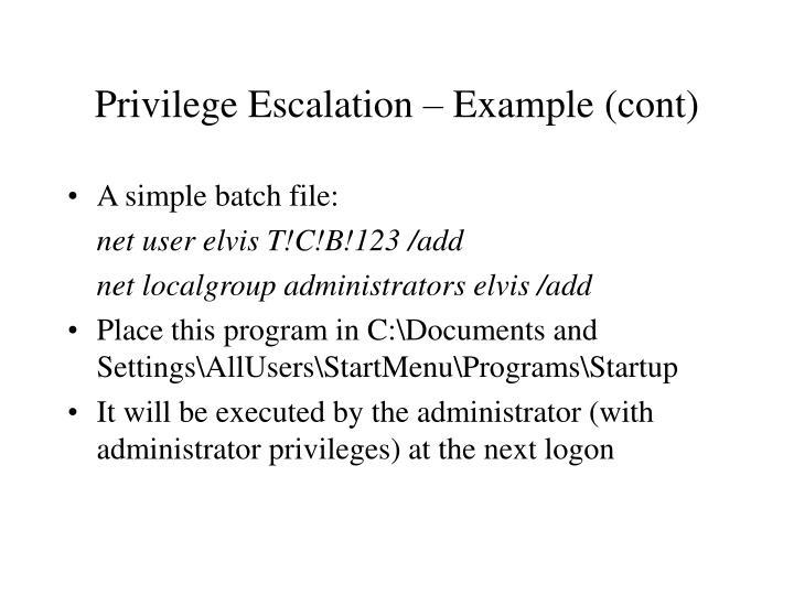 Privilege Escalation – Example (cont)