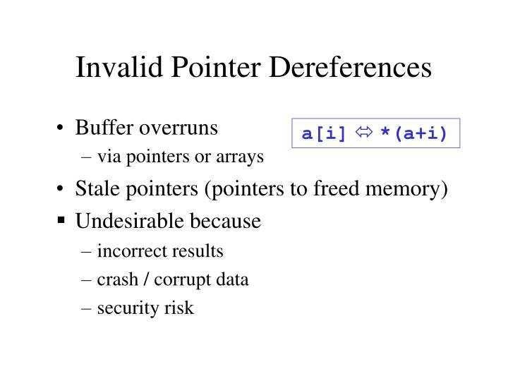 Invalid pointer dereferences
