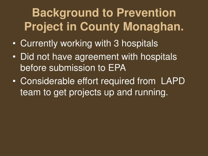 Background to Prevention Project in County Monaghan.