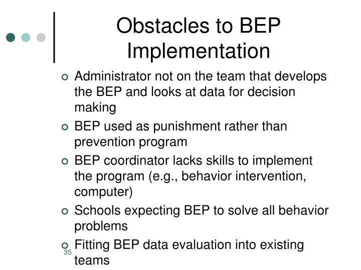 Obstacles to BEP Implementation