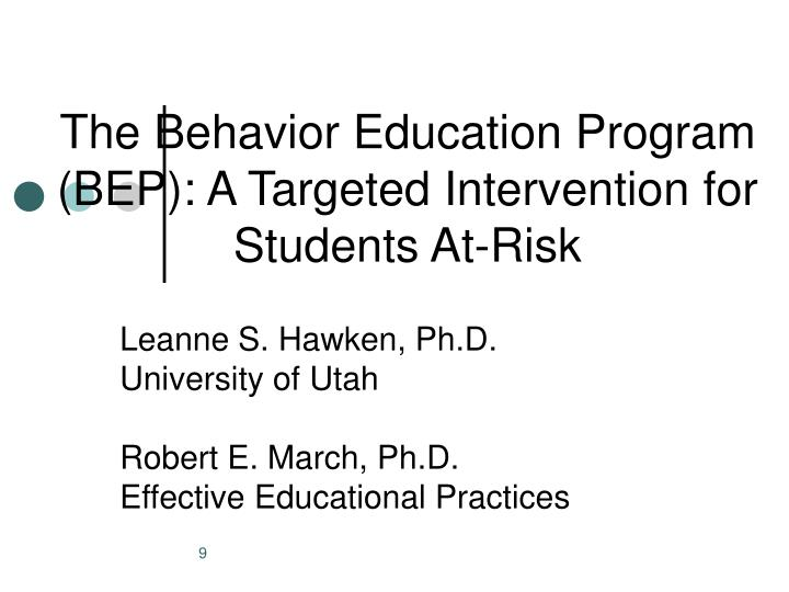 The Behavior Education Program (BEP): A Targeted Intervention for