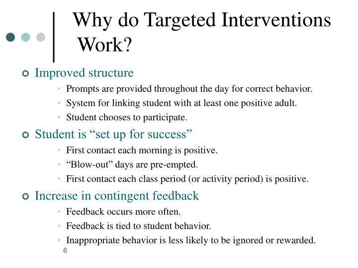 Why do Targeted Interventions