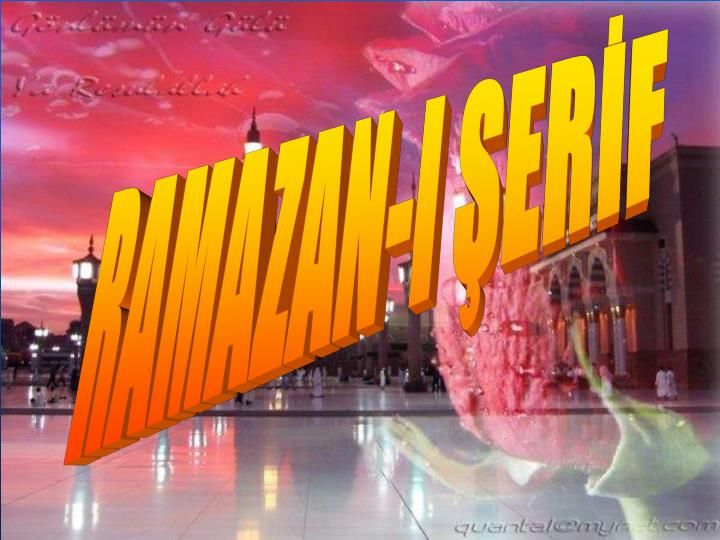 RAMAZAN-I ŞERİF