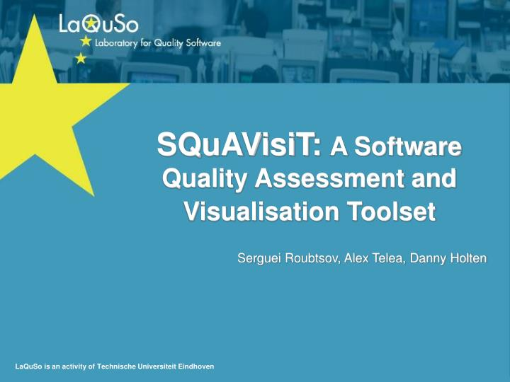 Squavisit a software quality assessment and visualisation toolset