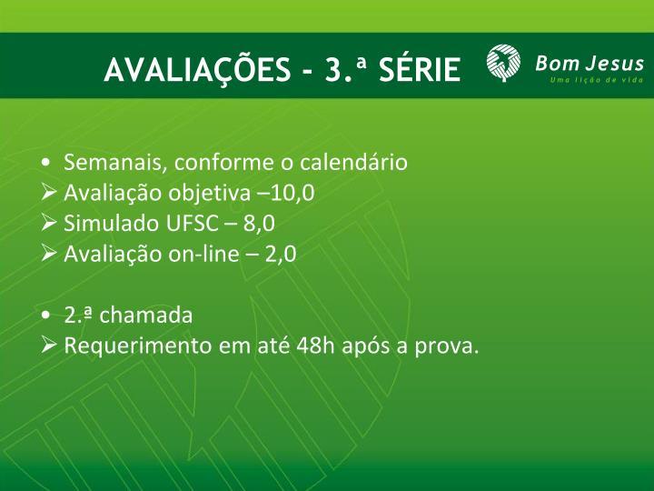 AVALIAÇÕES - 3.ª SÉRIE