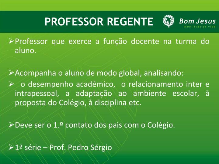 PROFESSOR REGENTE