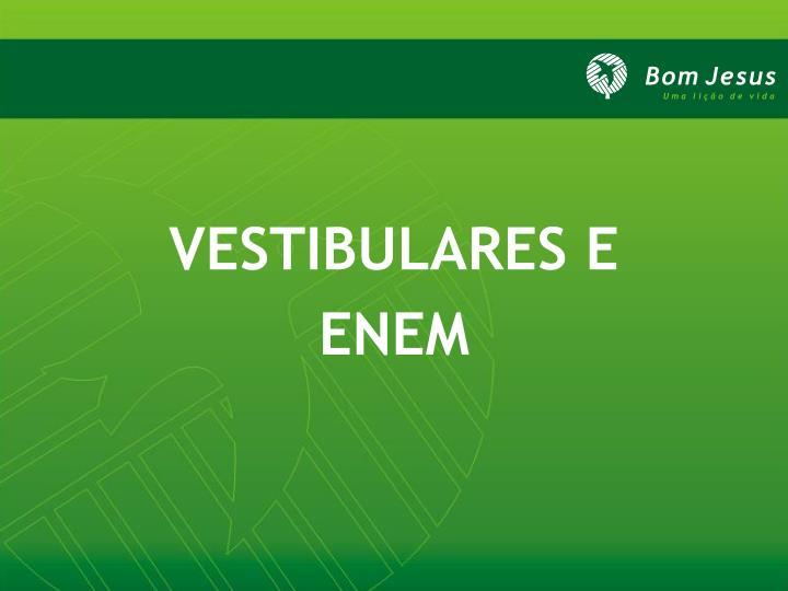 VESTIBULARES E