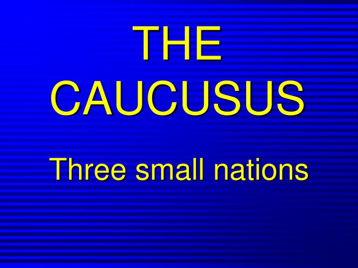 The caucusus