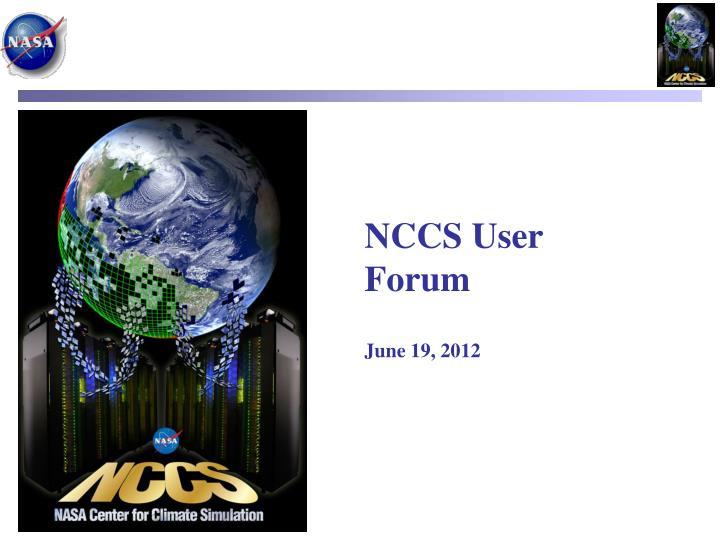 nccs user forum june 19 2012