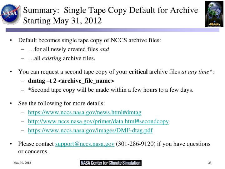 Summary:  Single Tape Copy Default for Archive